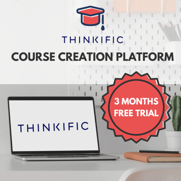 Thinkific Course Creation Platform (3-month free trial)
