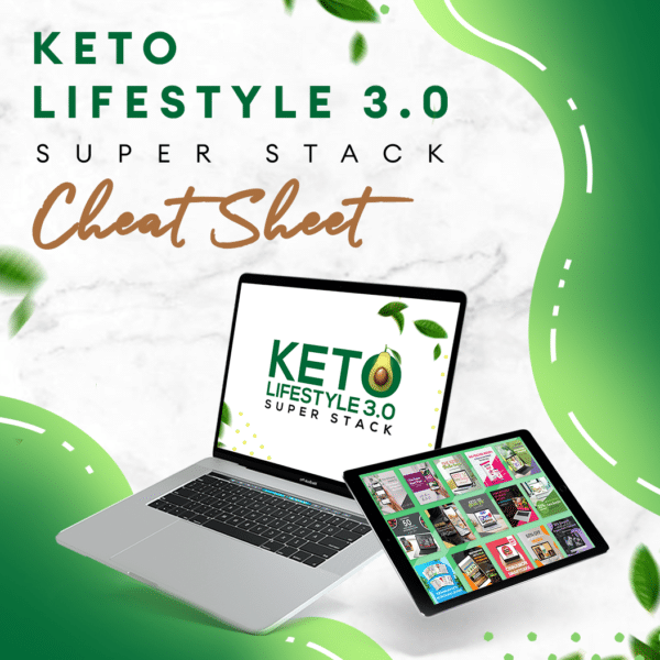 Keto Lifestyle 3.0: Unfair Advantage Cheat Sheet